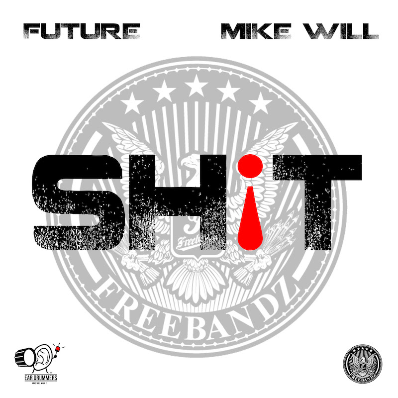 Future ~ Sh¡t [Prod. by Mike WiLL Made It]