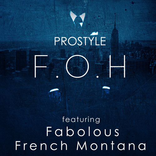 Fabolous ~ FOH (Feat. French Montana)