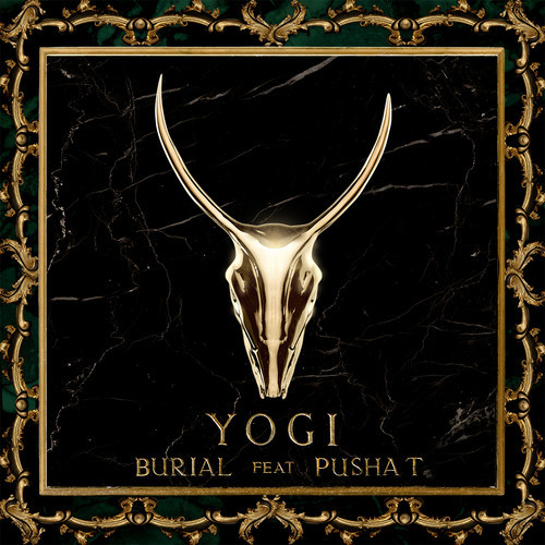 YOGI ~ Burial (Feat. Pusha T)