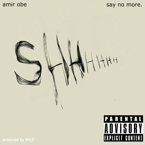 Amir Obè ~ Say No More
