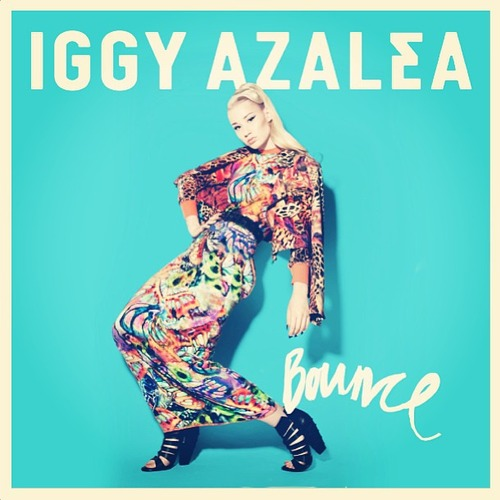 Iggy Azalea ~ Bounce (Explicit Version)
