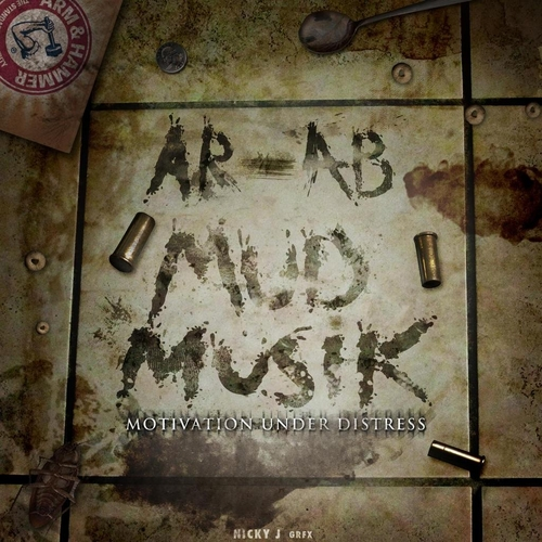 AR-AB ~ M.U.D. Musik (Motivation Under Distress) Mixtape