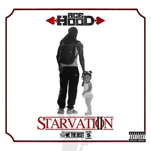 Ace Hood - Starvation 2 Mixtape