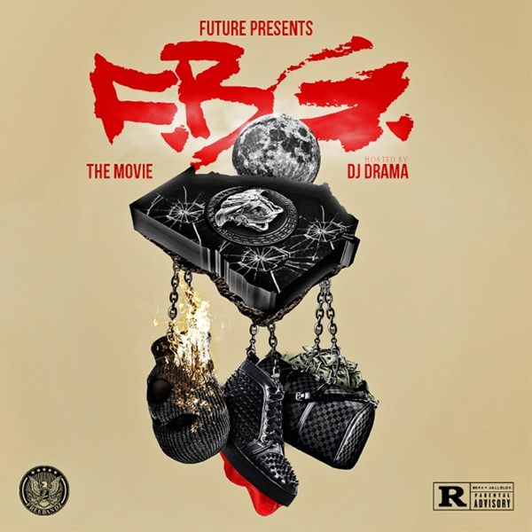 Future ~ F.B.G.: The Movie Mixtape