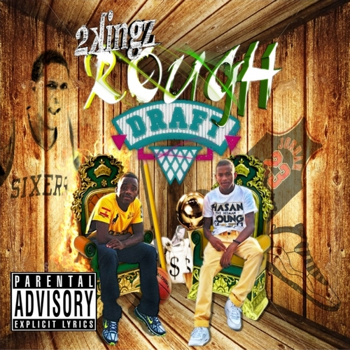 Two Kings ~ Rough Draft Mixtape