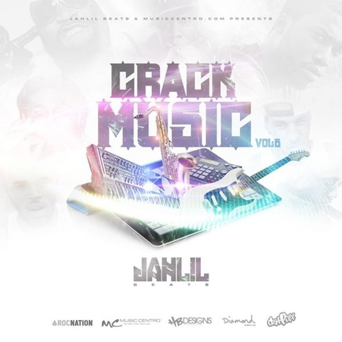 Jahlil Beats - Crack Music 6 Mixtape