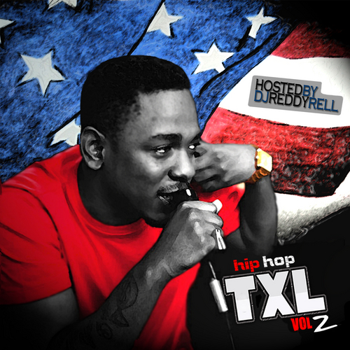 Various Artists ~ Hip Hop TXL Vol 2 Mixtape