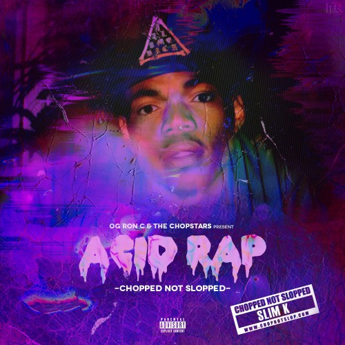 Chance The Rapper ~ Acid Rap (Chopped Not Slopped)