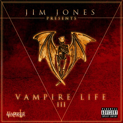 Jim Jones ~ Vampire Life 3 Mixtape