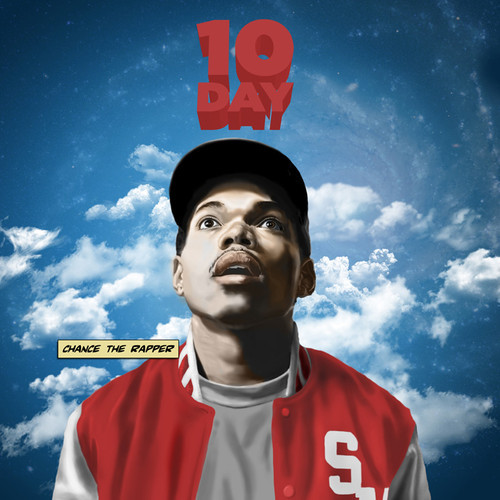 Chance The Rapper ~ #10Day Mixtape