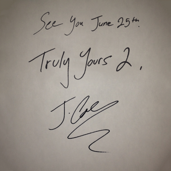 J. Cole ~ Truly Yours 2 Mixtape/EP