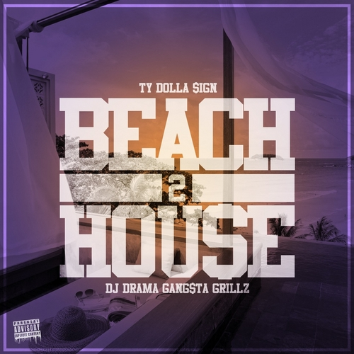 Ty Dolla $ign ~ Beach House 2 Mixtape