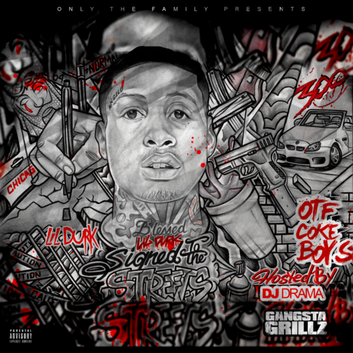 Lil Durk ~ Signed To The Streets Mixtape