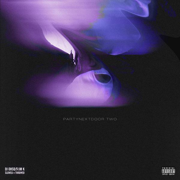 PARTYNEXTDOOR ~ Purple PARTYNEXTDOOR Two