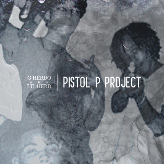 Lil Herb (G Herbo) ~ PPP (Pistol P Project)